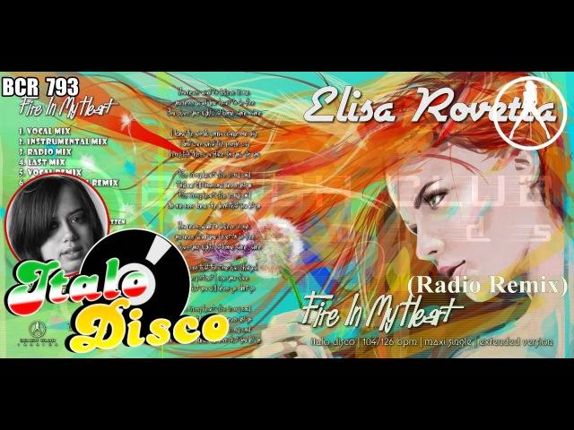 *Elisa Rovetta Fire In My Heart Radio Remix