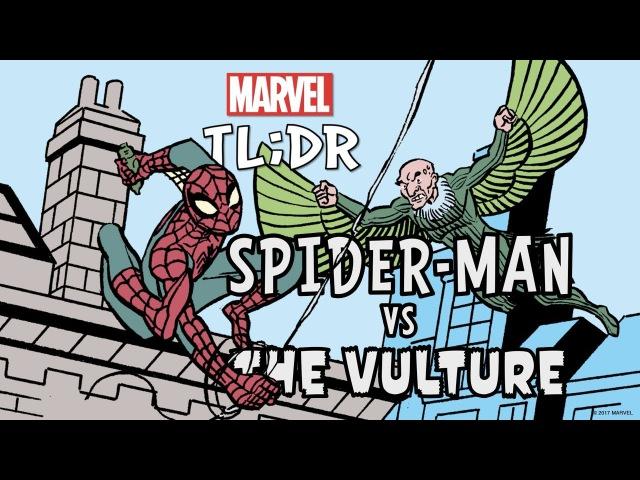 Spider Man vs The Vulture in 2 Minutes Marvel TL DR