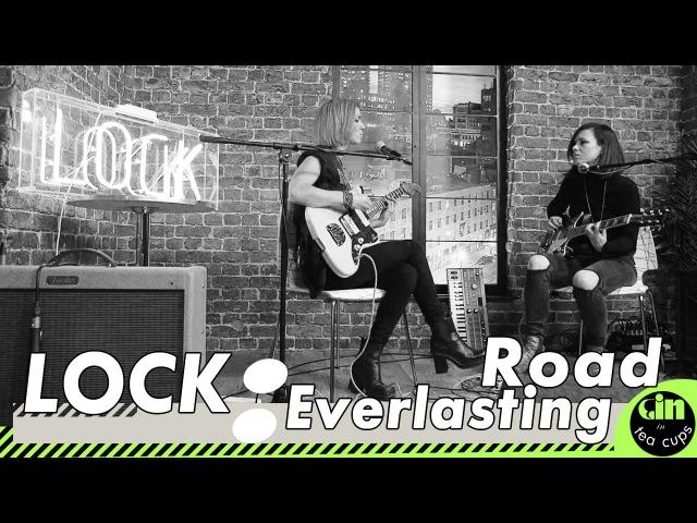 LOCK Everlasting Road Acoustic @