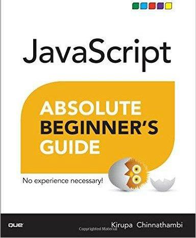 JavaScript Absolute Beginners Guide