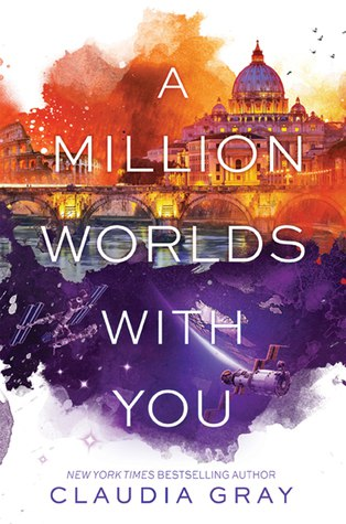 A Million Worlds with You (Firebird #3) - Claudia Gray