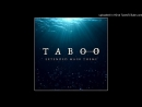 Taboo Extended Main Theme Lorchestra Cinématique