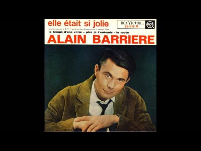 Alain Barrière Elle était si jolie 1963