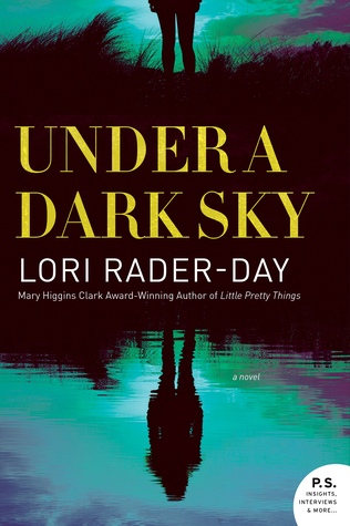 Lori Rader-Day - Under a Dark Sky