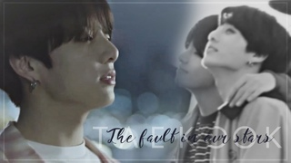 taekook; the fault in our stars