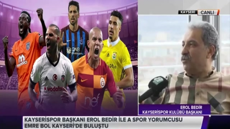 Emre Bol ve Erol Bedir Kayserispor Fenerbahçe Maçı Öncesi İddalı Açıklamalar