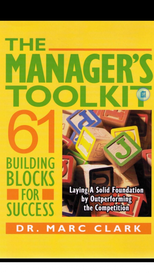 The Manager's Toolkit, 61 Building blocks for success
