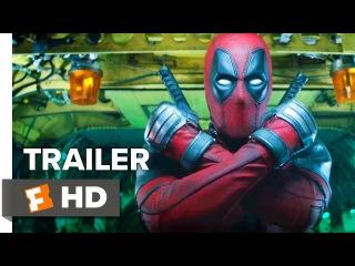 Дэдпул 2 / Deadpool 2 - Red band трейлер