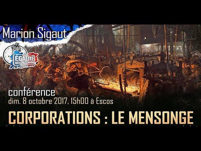 Corporations Le mensonge Conférence de Marion Sigaut à Escos
