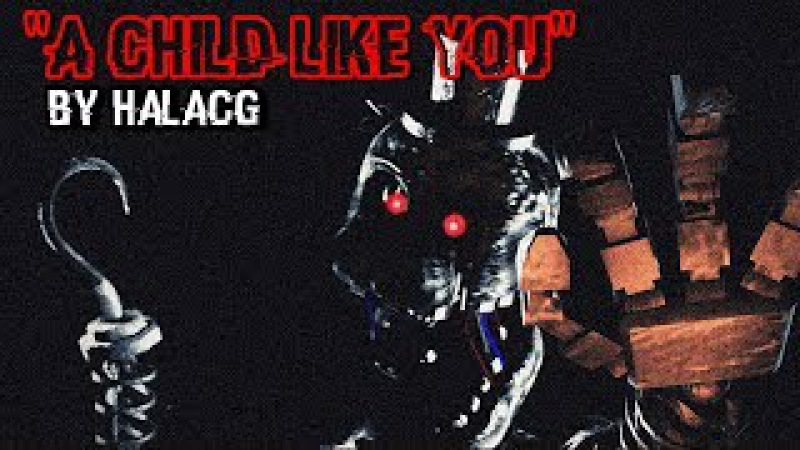 (SFM/TJOC) A Child Like You | By HalaCG