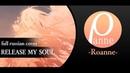 Roanne Release my Soul Guilty Crown OST RUS HBD Akul
