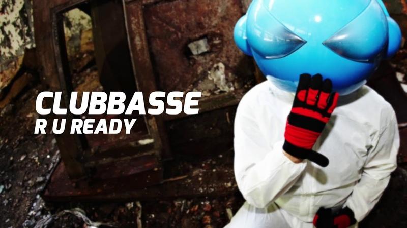 Clubbasse R U Ready