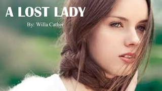 Learn English Through Story - A Lost Lady by Willa Cather