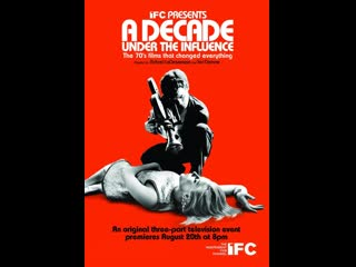 A Decade Under The Influence. 2003. Documental sobre cine. VOSE. Ted Demme, Richard LaGravenese