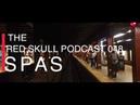 The Red Skull Podcast 048 - ISPAS