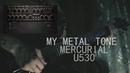 Metal Tone with Mercurial U530 | Sсhecter omen 6