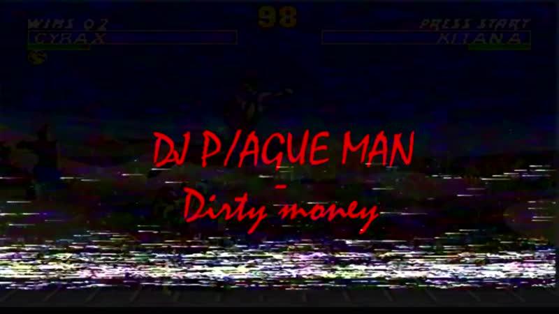 DJ PAGUE MAN - Dirty money [Back bood].