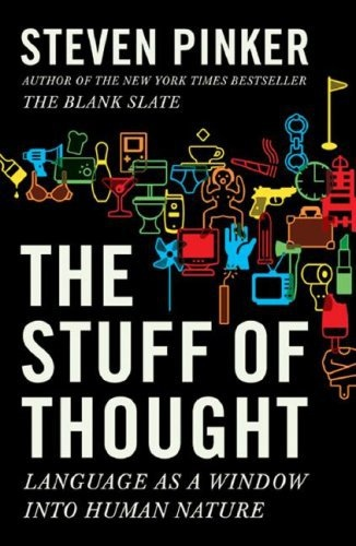 Steven Pinker] The Stuff of Thought  Language as