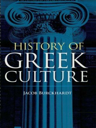 History of Greek Culture - Jacob Burckhardt