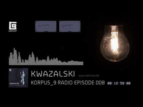 Korpus 9 Radio Episode 008 Kwazalski