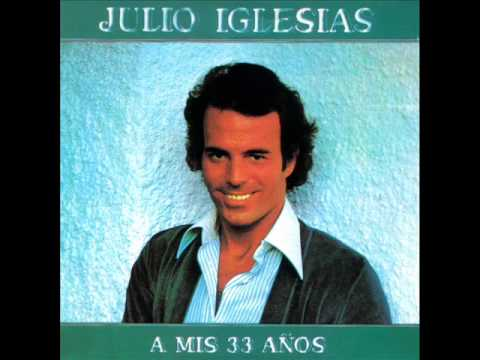 Julio Iglesias Seguiro Il Mio Cammino