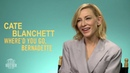 Cate Blanchett on Getting Recognized at the Supermarket Where'd You Go Bernadette Interview