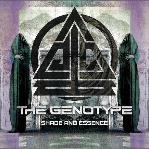 The Genotype - Shade And Essence
