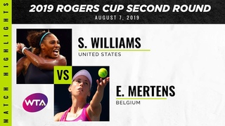 Serena Williams vs. Elise Mertens | 2019 Rogers Cup Second Round | WTA Highlights