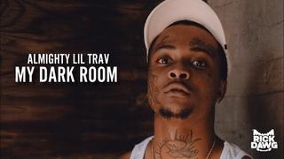 Almighty Lil Trav — My Dark Room
