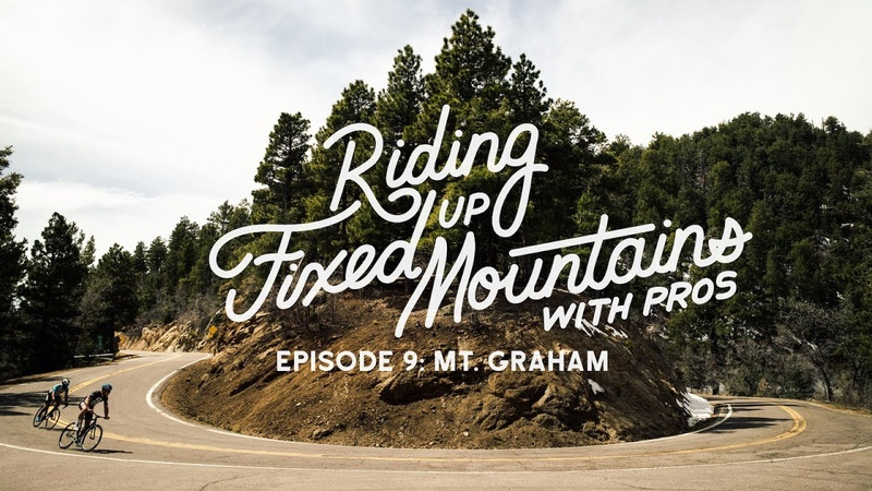 Riding Fixed Up Mountains With Pros Ep 9 Mt Graham w Eric Marcotte