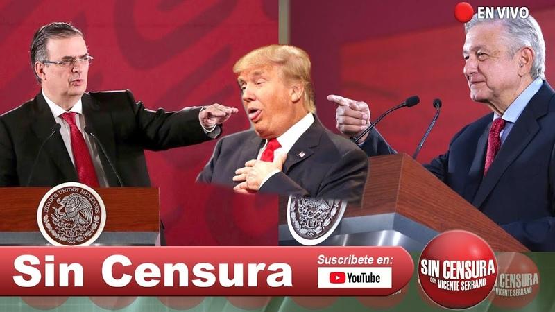 EN VIVO AMLO y Ebrard le ganan la batalla a Trump Chillan VicenteFox y FelipeCalderón6 10 2019