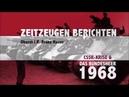 Zeitzeugen 1968 - Der Einmarsch des Warschauer Paktes in der CSSR