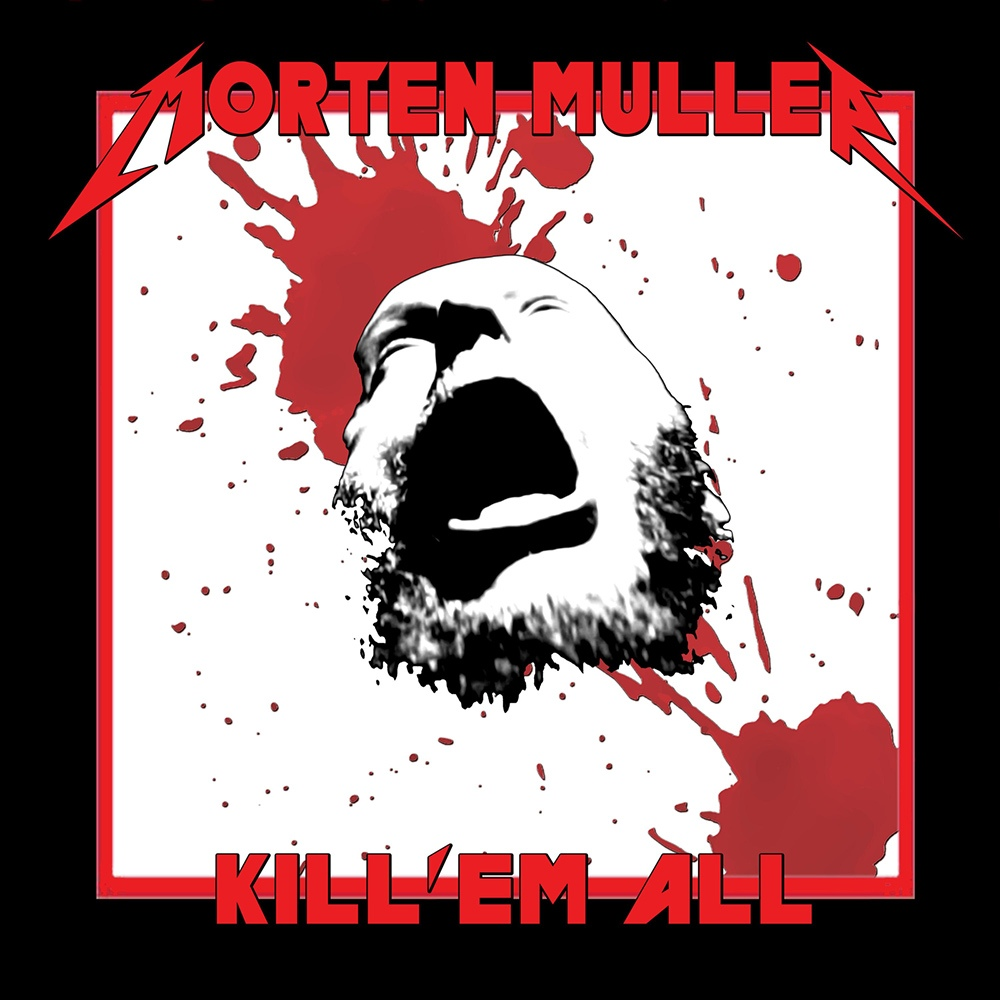 Morten Müller - Kill 'Em All
