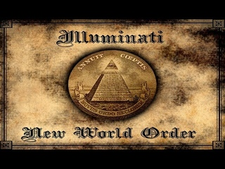 Illuminati - They do not want you to know this - Part 1