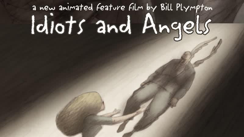 Idiots and Angels_Идиоты и Ангелы (2008) Bill Plympton_Билл Плимптон. США