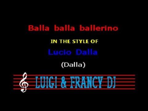 Lucio Dalla - Balla balla ballerino (LF) Karaoke
