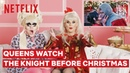 Drag Queens Trixie Mattel and Katya React to The Knight Before Christmas I Like to Watch Netflix