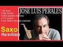 JOSE LUIS PERALES -full éxitosSAXO MARAVILLOSO