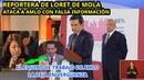 REPORTERA DE LORET DE MOLA, ATACA CON INFORMACIÒN FALSA A AMLO, ASÌ QUEDO EN VERGUENZA.