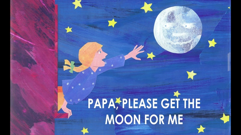 Papa Please Get The Moon For Me The Very Hungry Caterpillar and Other Stories
