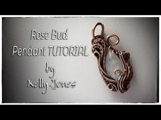 Wire Wrap Rose Bud Pendant Tutorial