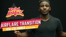 Airflare Transition w Kid Colombia Hustle Kidz BREAK ADVICE