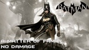 Batman Arkham Knight DLC A Matter Of Family No Damage прохождение