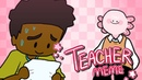 Teacher meme collab with AfRo ToAd flipaclip