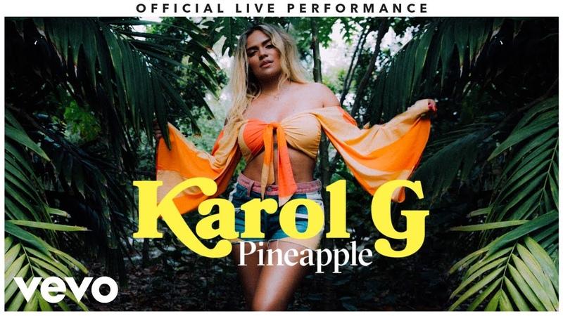 Karol G Pineapple Official Live Performance Vevo
