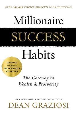 Dean Graziosi] Millionaire Success Habits  The Ga