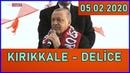 Cumhurbaşkanı Erdoğan Kırıkkale Delice'de Halka Hitap Etti 05 02 2020