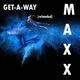 МУЗЫКА За 80-90 года )))) хиты MAXX - Get-А-Way ЗОЛОТЫЕ ХИТЫ ДИСКОТЕК 80е-90е