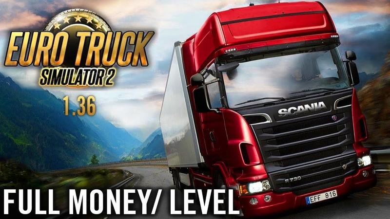 HACK ETS2 1 36 Full money Full level Play online No Cheat Energy