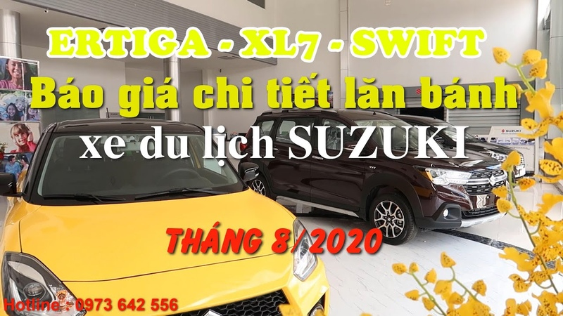Báo giá lăn bánh xe Suzuki XL7 Ertiga Swift tháng 8 2020 Suzuki XL7 ra mắt thêm bản ghế da